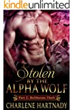 2#Stolen by the Alpha Wolf: Shifter Romance (Accidental Theft)