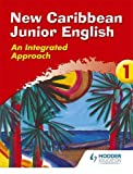 img - for New Caribbean Junior English: Book 1: Key Stage 2 : Year 3 (Ginn Geography) (Bk.1) book / textbook / text book