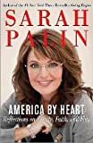America by Heart : Reflections on Family, Faith, and Flag