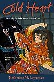 Cold Heart: A Yamabuki Story