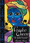 Voodoo Queen: The Spirited Lives of M...