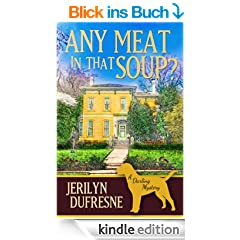 Any Meat In That Soup? (Sam Darling Mystery Book 2) (English Edition)