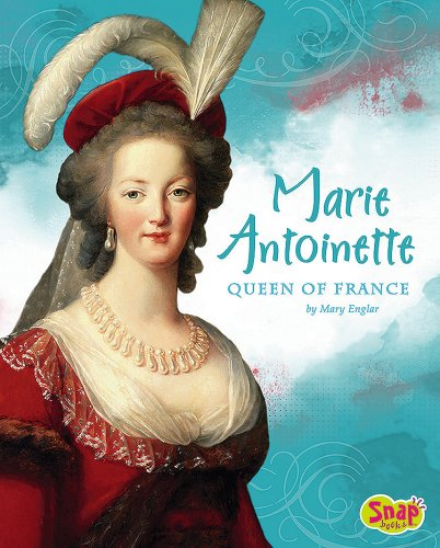 Marie Antoinette, Queen of France (Snap)