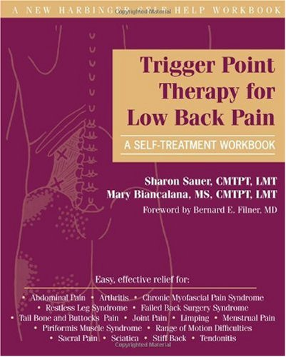 Trigger Point Therapy for Low Back Pain: A Self-treatment Workbook (New Harbinger Self-Help Workbook)
