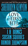 Love at First Bite (0312349297) by Sherrilyn Kenyon,L. A. Banks,Susan Squires,Ronda Thompson,Sherrilyn (EDT) Kenyon