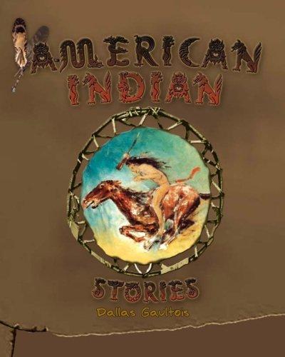 American Indian Stories [Gaultois, Dallas] (Tapa Blanda)