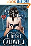 For Love of the Duke (The Heart of a...