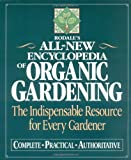 img - for Rodale's All-New Encyclopedia of Organic Gardening: The Indispensable Resource for Every Gardener book / textbook / text book