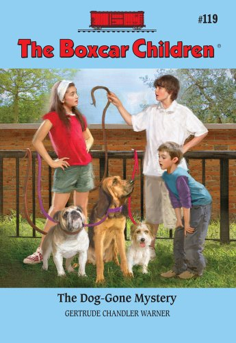 The Dog-Gone Mystery (Boxcar Children Mysteries), Gertrude Chandler Warner
