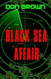 Black Sea Affair (The Navy Justice Series)