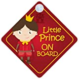 BLP001 Little Prince On Board Car Sign New Baby / Child Gift / Present / Baby Shower Surprise