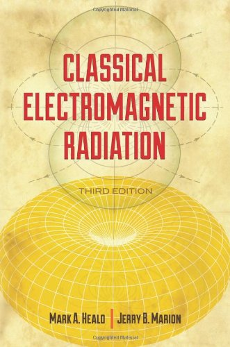 Classical Electromagnetic Radiation, Third Edition (Dover Books On Physics)
