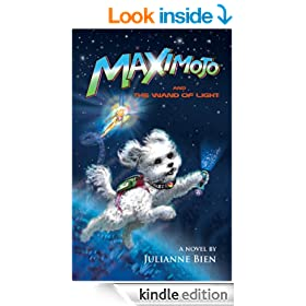 Maximojo and the Wand of Light (The Adventures of Maximojo Book 1)