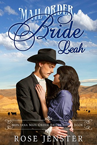 Mail Order Bride Leah by Rose Jenster ebook deal