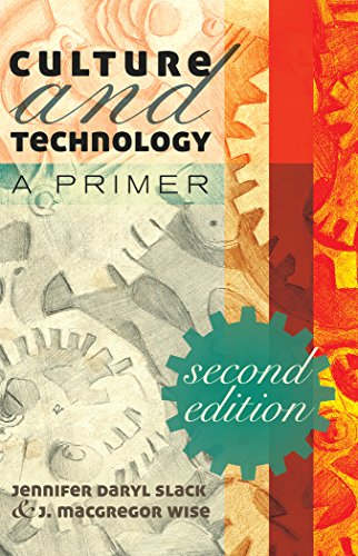 Culture and Technology: A Primer .  Second edition
