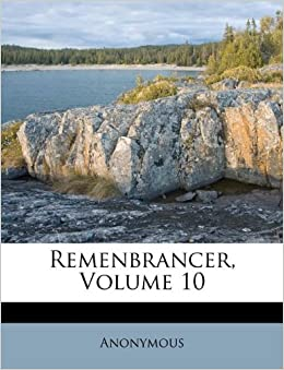 Remenbrancer Volume Anonymous Amazon Books