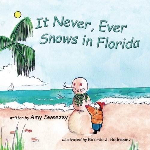 It Never, Ever Snows in Florida PDF