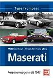 Maserati: Personenwagen seit 1947