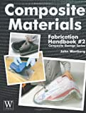 img - for Composite Materials: Fabrication Handbook #2 (Composite Garage Series) book / textbook / text book