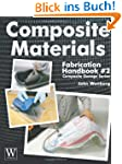 Composite Materials Fabrication Handb...