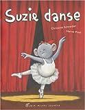 echange, troc Christine Schneider, Hervé Pinel - Suzie danse