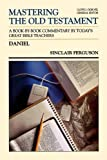 Daniel (Mastering the Old Testament) (Vol 19)