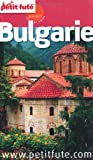 echange, troc Dominique Auzias, Jean-Paul Labourdette, Collectif - Le Petit Futé Bulgarie