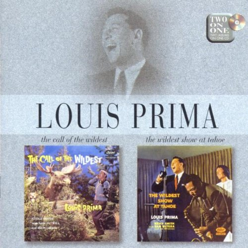 Louis Prima - The Call Of The Wildest & The - Zortam Music