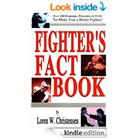 Fighters Fact Book: Over 400 Concepts, Principles & Drills to Make You a Better Fighter!