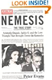 Nemesis: The True Story of Aristotle Onassis, Jackie O, and the Love Triangle That Brought Down the Kennedys
