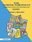 The School Portfolio: A Comprehensive Framework for School Management