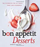 img - for Bon Appetit Desserts: The Cookbook for All Things Sweet and Wonderful book / textbook / text book