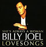 Billy Joel Shes Always a Woman: Love Songs