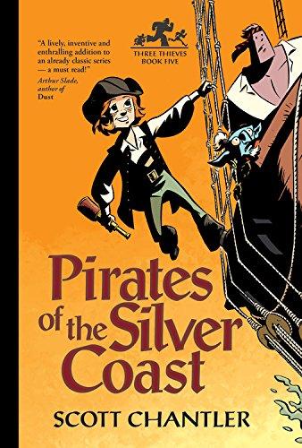 Pirates of the Silver Coast (Three Thieves 5)