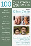 img - for 100 Questions & Answers About Kidney Cancer book / textbook / text book