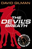 The Devil's Breath: Danger Zone