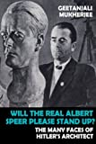 img - for Will The Real Albert Speer Please Stand Up?: The Many Faces of Hitler's Architect book / textbook / text book