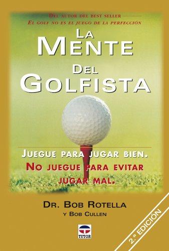 La Mente Del Golfista.