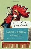 El coronel no tiene quien le escriba (Vintage Espanol) (Spanish Edition)