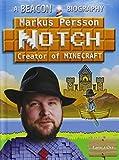 "Markus "" Notch "" Persson, Creator of Minecraft (Beacon Biography)"