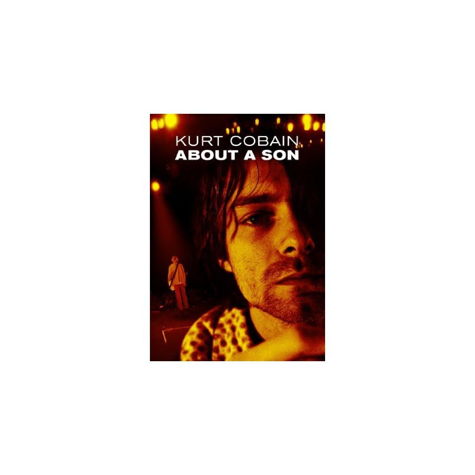 Kurt Cobain About a Son Kurt Cobain, Michael Azerrad