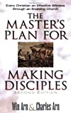 The Masters Plan for Making Disciples: Every Christian an Effective Witness Through an Enabling Church