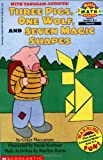 Grace Maccarone Scholastic Reader Level 3: Three Pigs, One Wolf, Seven Magic Shapes (Hello Reader! Math Level 3)