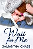 Wait for Me (The Montgomery Brothers)