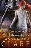 Mortal Instruments 06. City of Heavenly Fire (Mortal Instruments 6)