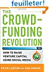 The Crowdfunding Revolution:  How to...