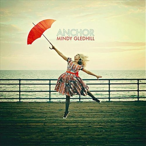 Mindy Gledhill - Anchor
