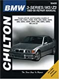 Benjamin E. Greisler Chilton BMW 3-series/M3/Z3: 1989-98 (Chilton Total Car Care Automotive Repair Manuals)