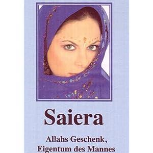 Saiera - Allahs Geschenk, Eigentum des Mannes