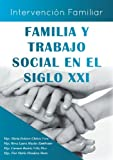 img - for Familia y Trabajo Social En El Siglo XXI (Spanish Edition) book / textbook / text book